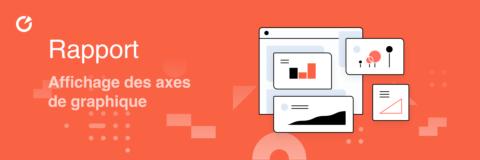 Dashboard – Gérer l'affichage des axes d'un graphique