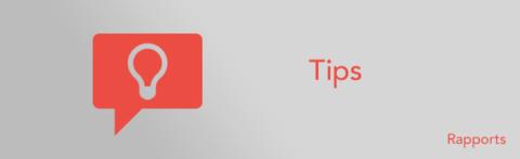 Tips : Édition d'un rapport personnalisé